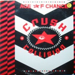 Age of Chance / Crush Collision (LP)