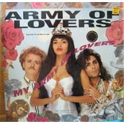"Army of Lovers / My Army of Lovers (12"")"