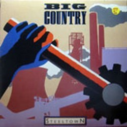 Big Country / Steeltown (LP)