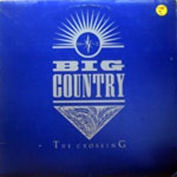 Big Country / The Crossing (LP)