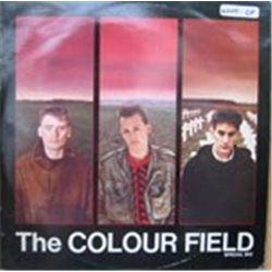 """Colourfield, The / The Colour Field (UK Pressing) (12"""")"""