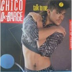 """DeBarge, Chico / Talk to Me (12"""")"""