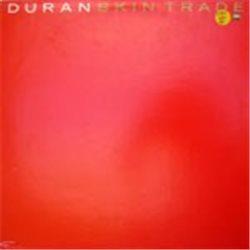 """Duran Duran / Skin Trade (12"""")"""