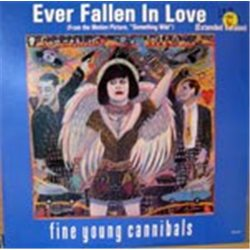 """Fine Young Cannibals / Ever Fallen In Love (12"""")"""