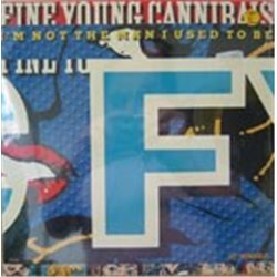 """Fine Young Cannibals / I'm Not the Man I Used to Be (12"""")"""