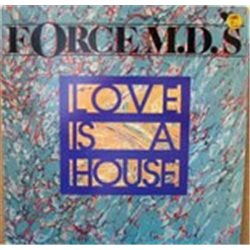"""Force M.D.'S / Love is a House (Promo) (12"""")"""