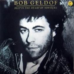 Geldof, Bob / Deep in the Heart of Nowhere (LP)
