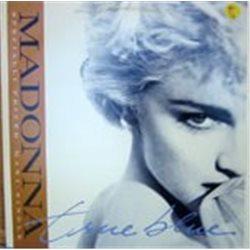 "Madonna / True Blue (12"")"