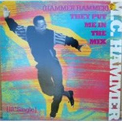 "MC Hammer / (Hammer Hammer) They Put Me in Mix (12"")"