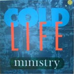 "Ministry / Cold Life (12"")"
