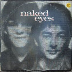 Naked Eyes / Fuel for the Fire (LP)