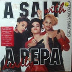 Salt-N-Pepa / A Salt With a Deadly Pepa (LP)