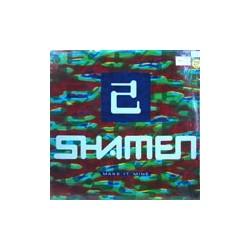 """Shamen / Make It Mine (12"""")"""