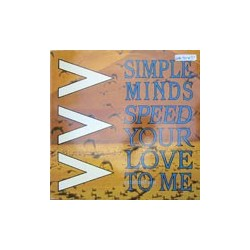 """Simple Minds / Speed Your Love to Me (12"""")"""