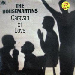 """Housemartins, The / Caravan of Love (UK Press) (7"""")"""