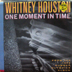"Houston, Whitney / One Moment in Time (7"")"