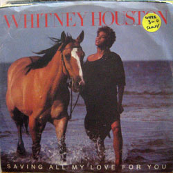 "Houston, Whitney / Saving All My Love for You (7"")"