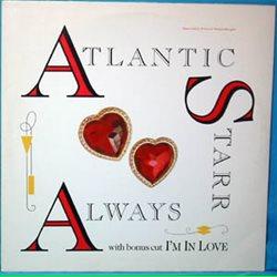 "Atlantic Starr / Always (12"")"