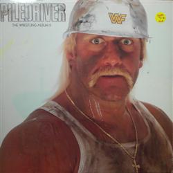 Various Artists / Piledriver - The Wrestling Album II (LP)
